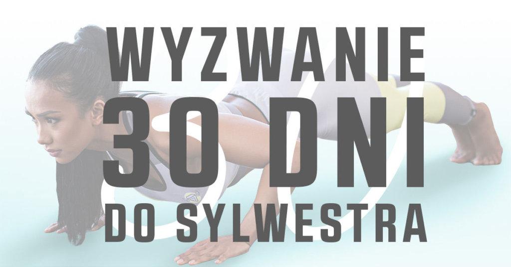 Wyzwanie 30 dni do Sylwestra